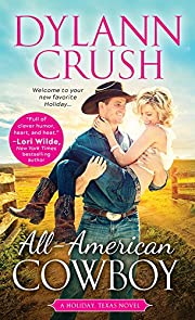 All-American Cowboy (Holiday, Texas Book 1)