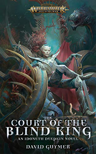 The Court of the Blind King (Warhammer Age of Sigmar)