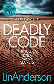 Deadly Code (Rhona MacLeod #3) by [Lin Anderson]