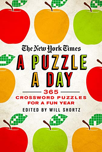 Compare Textbook Prices for The New York Times A Puzzle a Day: 365 Crossword Puzzles for a Year of Fun  ISBN 9781250623539 by The New York Times,Shortz, Will