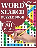 Word Search Puzzle Book: Make Your Happiness At Holiday Time With 80 Large Print Word Search Brain Games Logic Puzzles Including Solutions For Adults And Seniors Mum Dad