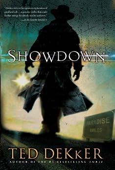 Showdown: A Paradise Novel by [Ted Dekker]