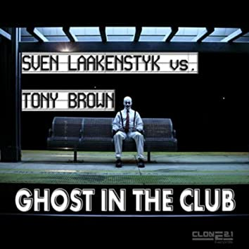 Ghost in the Club