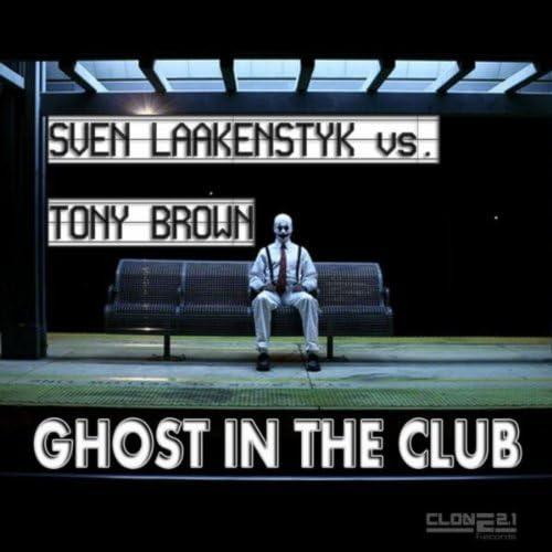 Sven Laakenstyk & Tony Brown