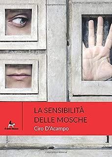 La sensibilità delle mosche (Magnolia) (Italian Edition)
