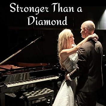 Stronger Than a Diamond