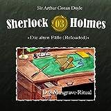 Das Musgrave-Ritual: Sherlock Holmes - Die alten Fälle (Reloaded) 3