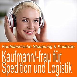 Kaufmännische Steuerung & Kontrolle für Kaufmann / Kauffrau für Spedition und Logistik Titelbild