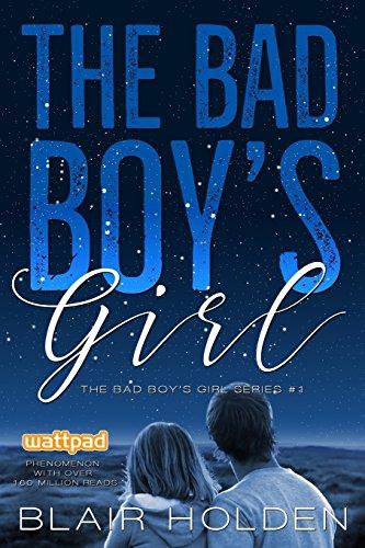 The Bad Boy's Girl: Volume 1 (The Bad Boy's Girl Series)