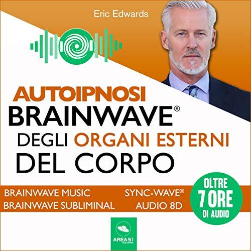 Autoipnosi Brainwave degli organi esterni del corpo copertina