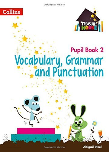 Treasure House Year 2 Vocabulary, Grammar and Punctuation Pupil Book (Treasure House) (English Edition)