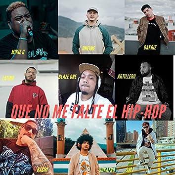 Que No Me Falte el Hip-Hop