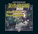 John Sinclair Edition 2000 – Folge 81 – Allein in der Drachenhöhle