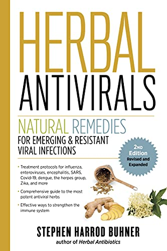 Compare Textbook Prices for Herbal Antivirals, : Natural Remedies for Emerging & Resistant Viral Infections 2 Edition ISBN 9781635864175 by Buhner, Stephen Harrod