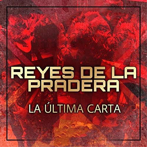 Reyes De La Pradera