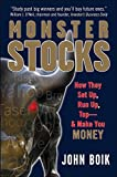 Monster Stocks: How They Set Up, Run Up, Top and Make You Money: How They Set Up, Run Up, Top Up and Make You Money