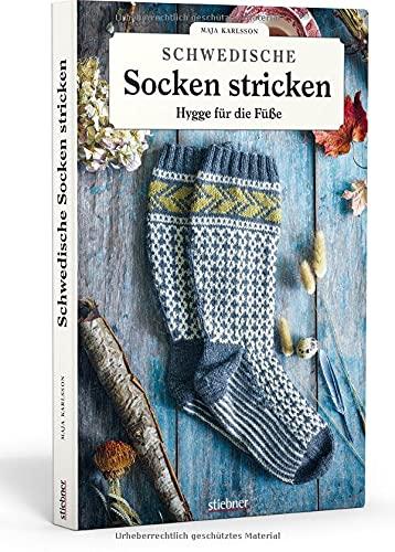Schwedische Socken Stricken. Majas märchenhafte Strickmuster für Kniestrümpfe und Socken. Von der Natur Schwedens inspiriert: 35 Modelle für Anfänger:innen und Strickprofis aus Majas Manufaktur.