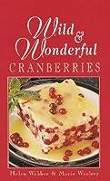 Wild & Wonderful Cranberries 1894022041 Book Cover