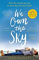 We Own The Sky: A heartbreaking page turner that will stay with you forever
