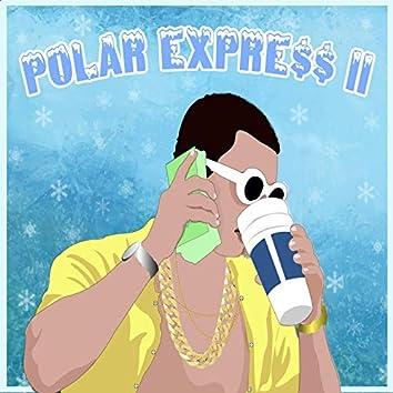 Polar Expre$$ II