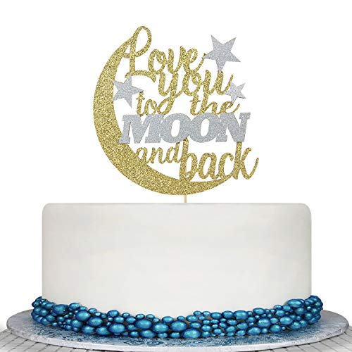 Glitter Gold Love You to The Moon and Back Cake Topper with Half Moon Twinkle Little Star- Engagement Bridal Shower Wedding Party Decoration Supply Ideas