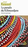 Le paradis du Kilimandjaro et autres reportages - Format Kindle - 1,99 €