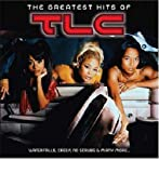 The Greatest Hits of TLC von TLC