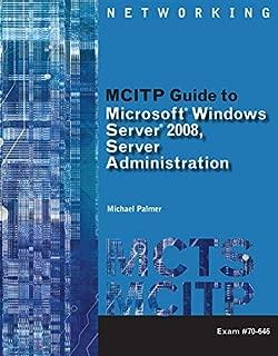 MCITP Guide to Microsoft Windows Server 2008, Server Administration, Exam #70-646