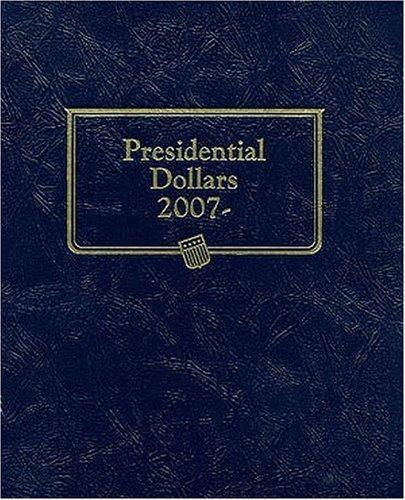 Presidential Dollars 2007 Album (Official Whitman Folder)