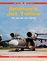 Antonov's Jet Twins: The An-72/-74 Family (Red Star)