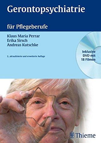 Gerontopsychiatrie für Pflegeberufe (Krankheitslehre)