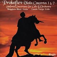 Prokofiev: Violin/Cello Concs.