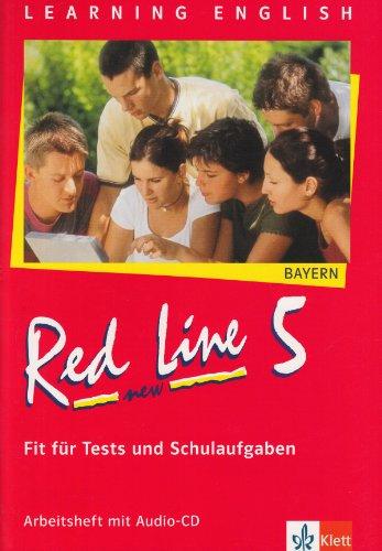 Red Line NEW 5. Ausgabe Bayern: Fit für Tests und Schulaufgaben mit Audio-CD Band 5 (Red Line NEW. Ausgabe für Bayern ab 1999)