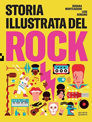 Storia illustrata del rock. Ediz. illustrata