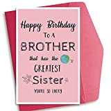 Joke Birthday Card for Brother from Sister, Funny Cocky Bday Card, Unconventional Greatest Sister Card