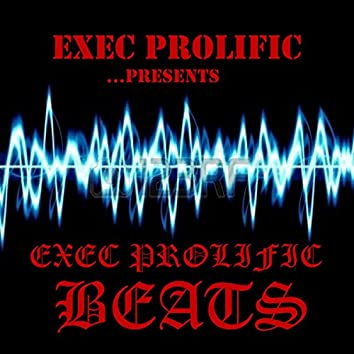 Exec Prolific Beats
