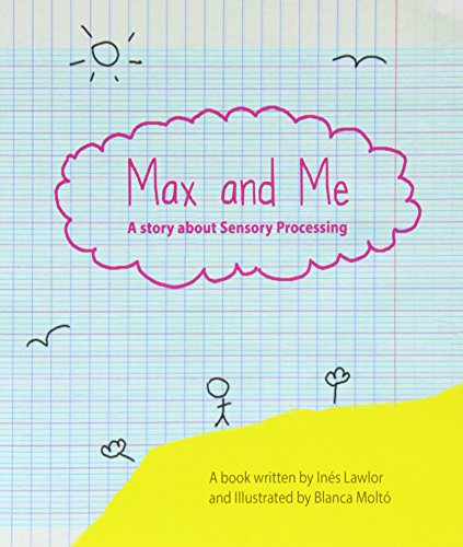 Max and Me- A Story about Sensory Processing