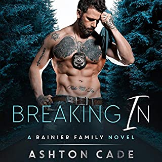 Breaking In     A Rainier Family Novel              Written by:                                                                                                                                 Ashton Cade                               Narrated by:                                                                                                                                 Michael Pauley                      Length: 6 hrs and 12 mins     Not rated yet     Overall 0.0