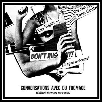 Conversations Avec Du Fromage