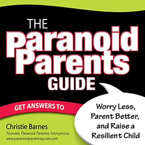 The Paranoid Parents Guide cover art