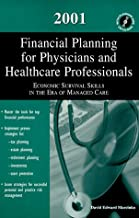 2001 Financial Planning for phsycians & hc professionals