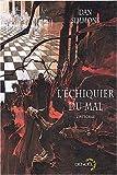L'Echiquier du mal (L'intégrale) - Denoël - 08/06/2003
