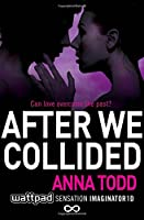 After We Collided (The After Series)