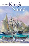 In the King's Name (Volume 28) (The Bolitho Novels (28))