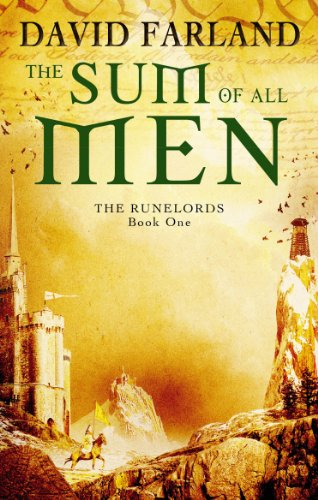 The Sum Of All Men: Book 1 of the Runelords by [David Farland]