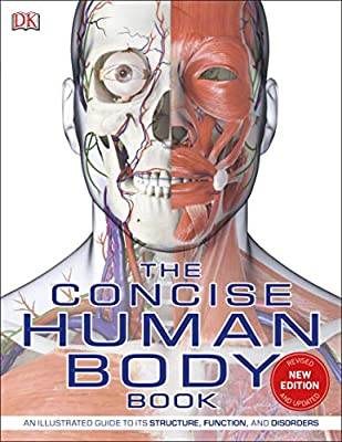 The Concise Human Body Book: An illustrated guide to its structure, function and disorders from DK