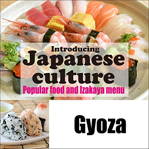 『Introducing Japanese culture -Popular food and Izakaya menu- Gyoza』のカバーアート