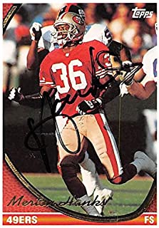 Merton Hanks autographed football card (San Francisco 49ers) 1994 Topps #96 - NFL Autographed Football Cards