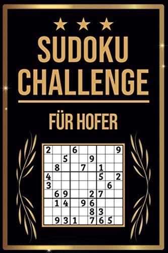 SUDOKU Challenge für Hofer: Sudoku Buch I 300 Rätsel inkl. Anleitungen & Lösungen I Leicht bis Schwer I A5 I Tolles Geschenk für Hofer