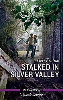 Stalked in Silver Valley (Silver Valley P.D. Book 9) by [Geri Krotow]